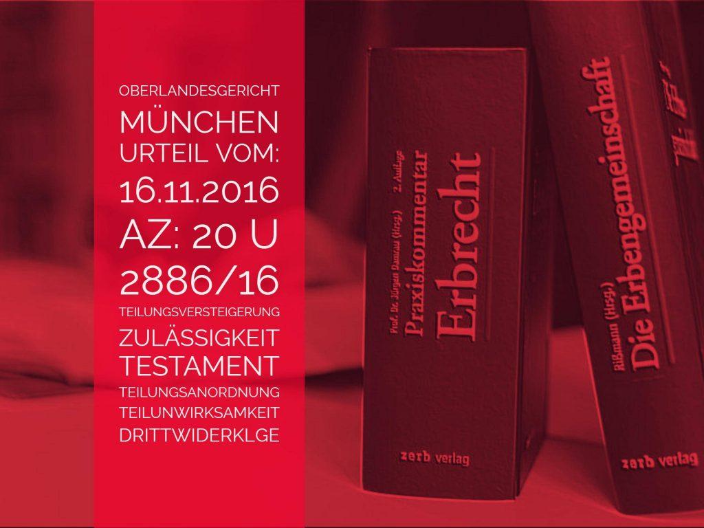 OLG-München-Urteil-vom-16-11-2016-Az-20-U-2886-16-Unzulässigkeit-der-Teilungsversteigerung-bei-Teilunwirksamkeit-einer-Teilungsanordnung-1024x768