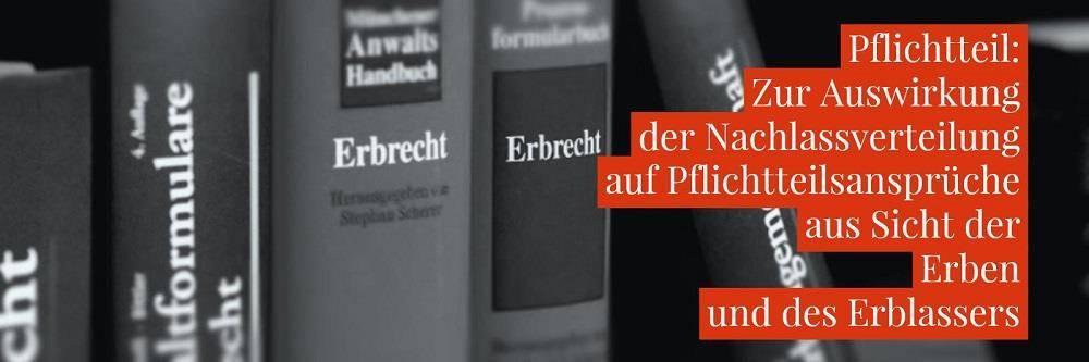 Aufteilung Erbe Pflichtteil - Pflichtteilsrecht | Anwalt Erbrecht Köln - Kanzlei Balg * Rechtsanwalt und Fachanwalt für Erbrecht