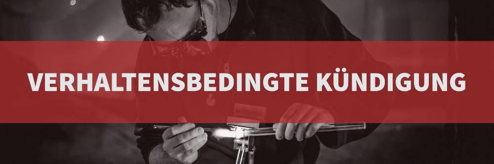 Verhaltensbedingte Kündigung Rechtsanwalt Arbeitsrecht Köln 0221