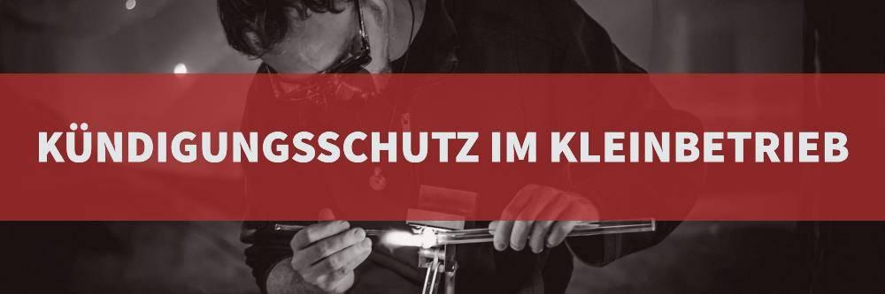 Arbeitsrecht: Kündigungsschutz im Kleinbetrieb | Rechtsanwalt Arbeitsrecht Köln | Kanzlei Balg und Willerscheid - Rechtsanwälte und Fachanwälte