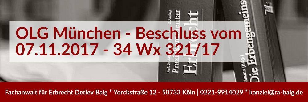 Erbrecht: Testamentsvollstreckung Verfügung Entgeltlichkeit | OLG München - 07-11-2017 - 34 Wx 321/17 | Rechtsanwalt und Fachanwalt für Erbrecht - Köln | Kanzlei Balg und Willerscheid - Köln Nippes