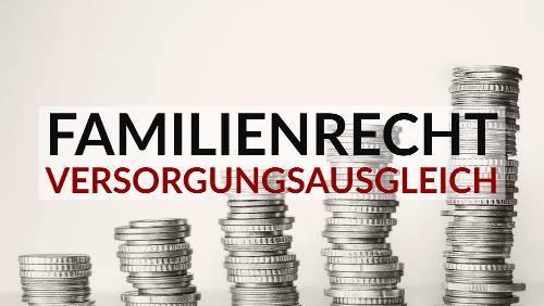 Familienrecht - Ehescheidung - Versorgungsausgleich - Kanzlei Balg und Willerscheid Köln Nippes
