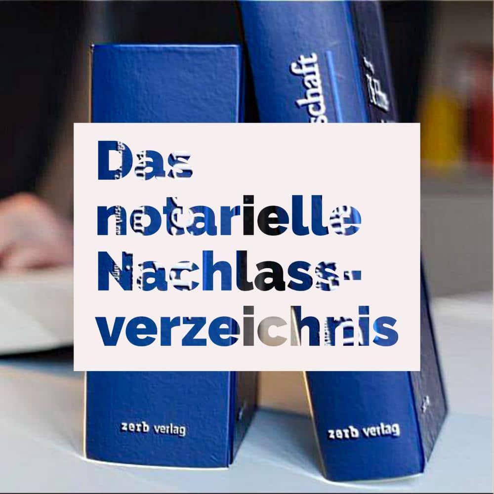Erbrecht: Das notarielle Nachlassverzeichnis | Kanzlei Balg und Willerscheid - Yorckstraße 12 - 50733 Köln