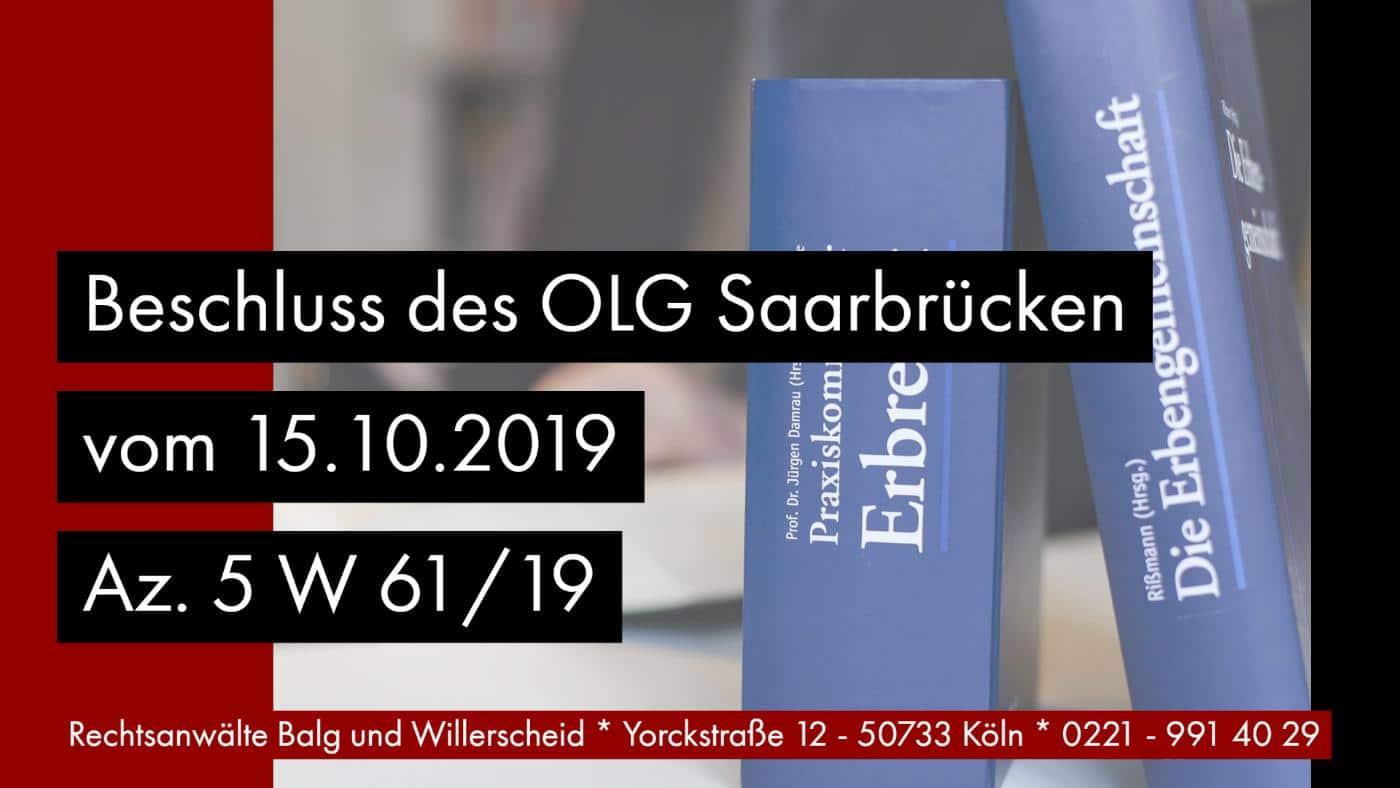 Aufgabenerledigung Testamentsvollstreckung Beendigung OLG Saarbrücken 15.10.2019 5 W 61/19 - Rechtsanwalt und Fachanwalt für Erbrecht Detlev Balg Köln 1400px