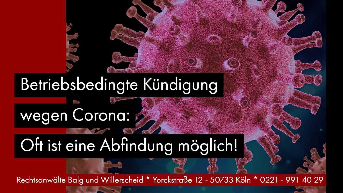 Betriebsbedingte Kündigung Abfindung: Betriebsbedingte Kündigung wegen Corona! Oft ist eine Abfindung möglich! Rechtsanwältin für Arbeitsrecht Katharina Willerscheid - Köln Nippes