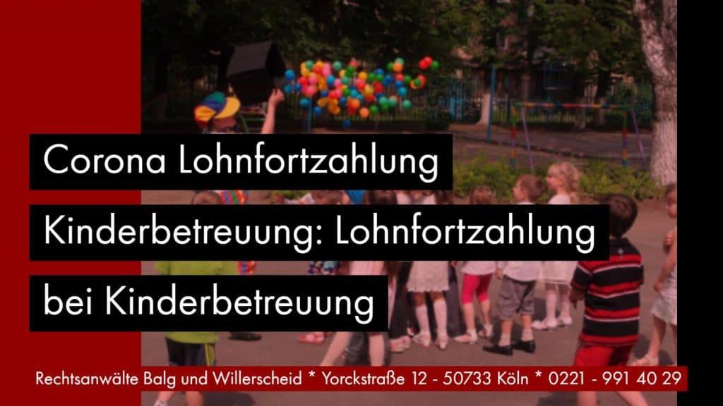 Corona Lohnfortzahlung Kinderbetreuung: Lohnfortzahlung bei Kinderbetreuung | Rechtsanwältin für Arbeitsrecht Katharina Willerscheid - Köln Nippes