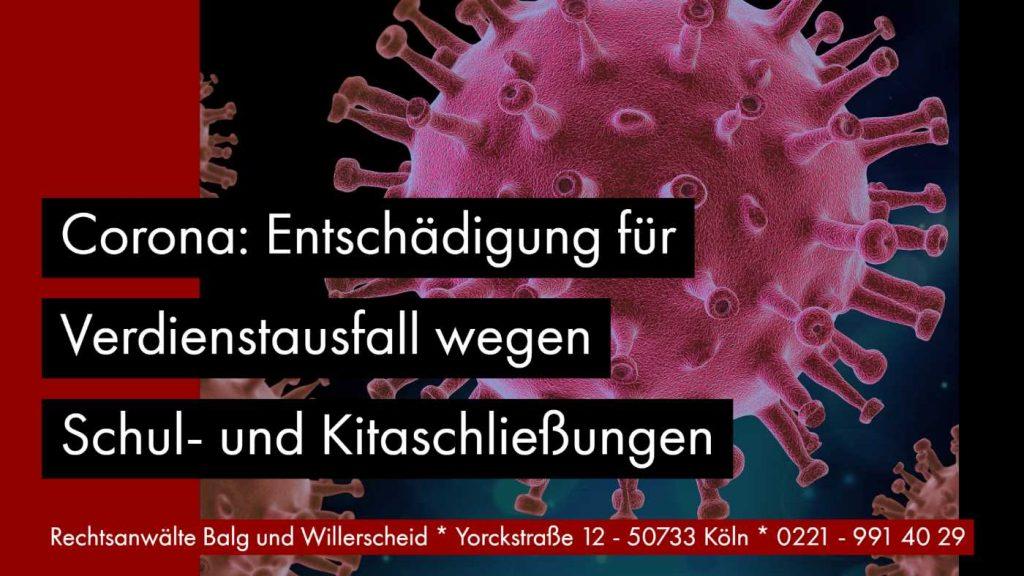 Corona: Entschädigung für Verdienstausfall wegen Schul- und Kitaschließungen | Rechtsanwältin für Arbeitsrecht Katharina Willerscheid - Köln Nippes