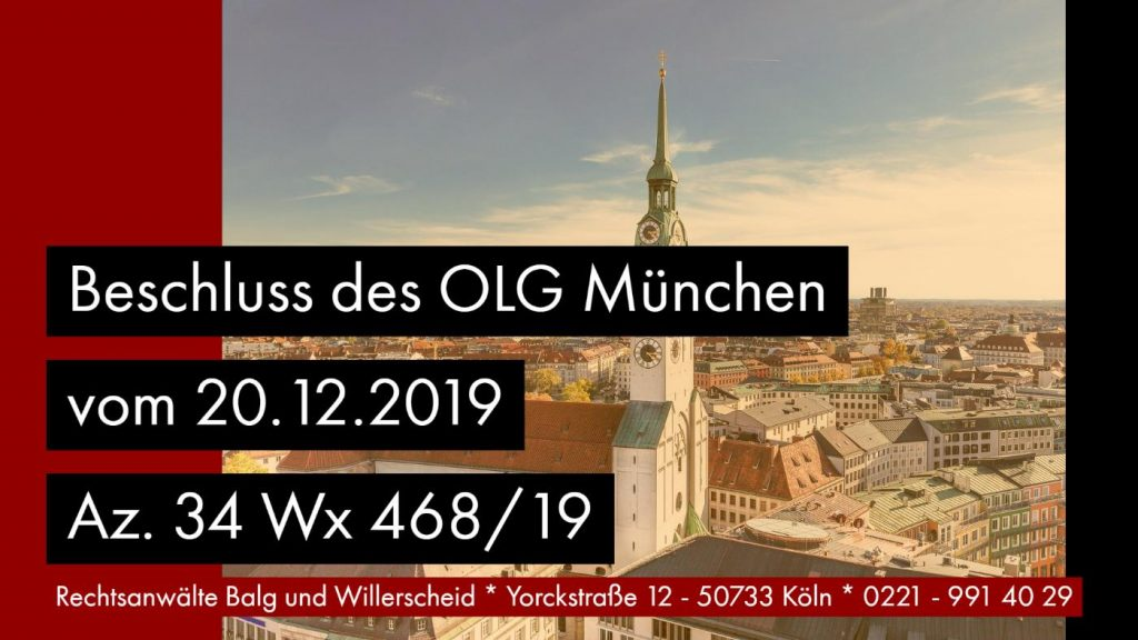 Nacherbenvermerk Löschung Ablehnung - OLG München Beschluss vom 20.12.2019 Az. 34 Wx 468_19 - Rechtsanwalt und Fachanwalt für Erbrecht Detlev Balg Köln