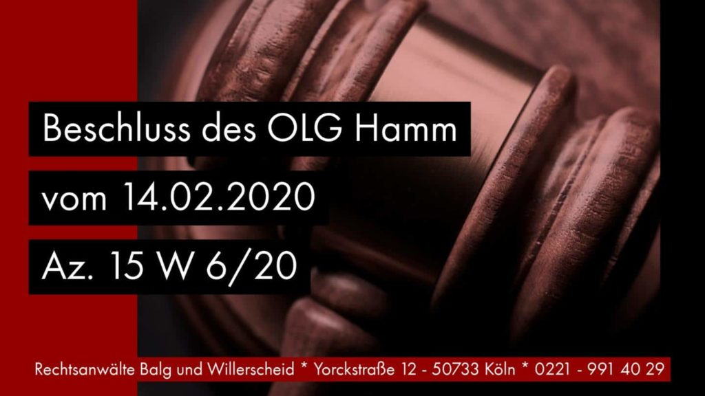 Aufgebotsverfahren bei geringfügiger Gläubigerforderung - OLG Hamm Beschluss vom 14.02.2020 Az. 15 W 6-20 - Rechtsanwalt und Fachanwalt für Erbrecht Detlev Balg Köln