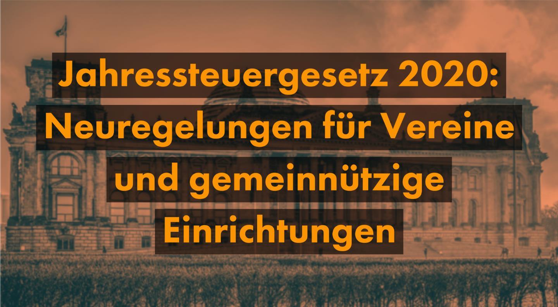 Jahressteuergesetz 2020 - Neuregelungen für Vereine und gemeinnützige Einrichtungen - Kanzlei Balg und Willerscheid | Köln